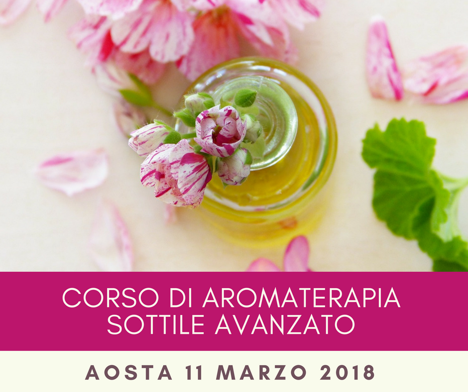 Corso di Aromaterapia Sottile Avanzato
